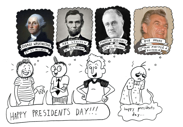 """Happy"" Presidents Day"